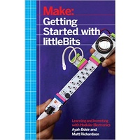 Little Bits - Getting Started With Little Bits Book