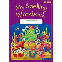 My Spelling Workbook Book E