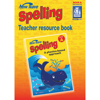 New Wave Spelling Teacher Resource Book A