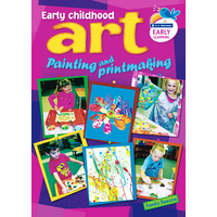 Early Childhood Art - Painting and Print-Making