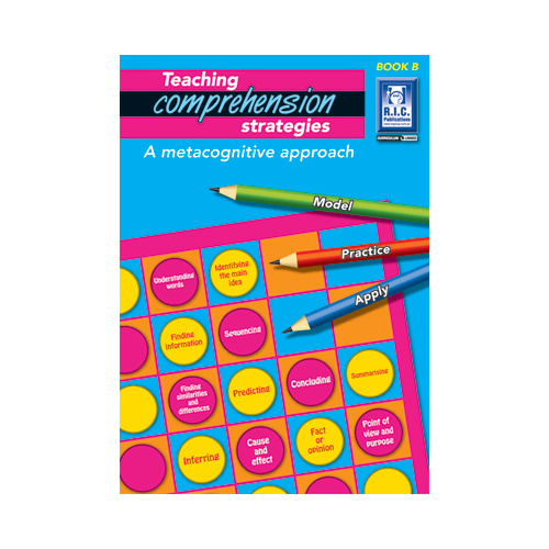 Teaching Comprehension Strategies Book B