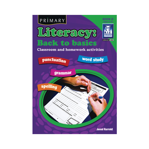 Literacy: Back to Basics Book D