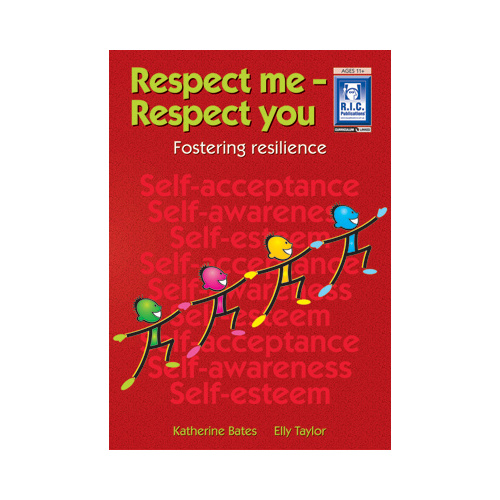 Respect Me; Respect You! Ages 11+